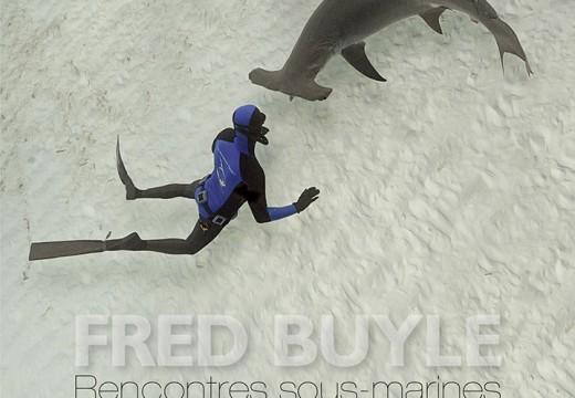 Fred BUYLE, Rencontres sous-marine, Glénat (2014)