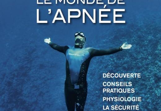 Alain PONCHON & Philippe JOACHIM, Le monde de l'apnée, GAP éditions (2015)