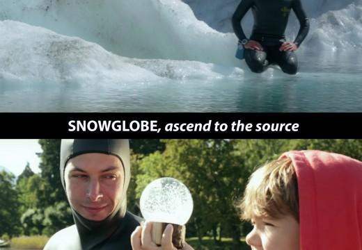 SNOWGLOBE, ascend to the source